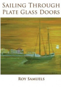 Sailing Through Plate Glass Doors