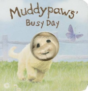 Muddypaws' Busy Day (Finger Puppets) [Board book]