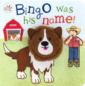 Bingo Was His Name! (Little Learners) [Board book]