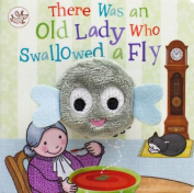 There Was an Old Lady Who Swallowed a Fly (Little Learners) [Board book]