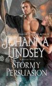 Stormy Persuasion