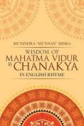 Wisdom of Mahatma Vidur & Chanakya  : In English Rhyme