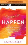 Make It Happen [Audio]