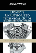 Donny's Unauthorized Technical Guide to Harley Davidson Vol. Iv