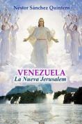 Venezuela La Nueva Jerusalem [Spanish]