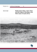Radiocarbon Dates, Stone Tools and the Origin of Herding on the West Coast of South Africa