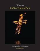 Litplan Teacher Pack: Witness