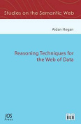 Reasoning Techniques for the Web of Data