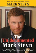 The (Un)Documented Mark Steyn