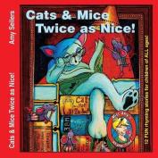 Cats & Mice, Twice as Nice!