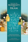 The Call of Modernity and Islam