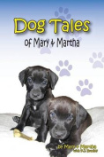 Dog Tales of Mary and Martha