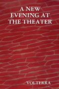 A New Evening at the Theater