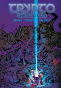 Trypto the Acid Dog