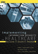 Implementing Information Security in Healthcare