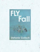 Fly and Fall
