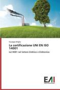 La Certificazione Uni En ISO 14001 [ITA]