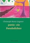 Poetix - Ein Pseudodichter [GER]