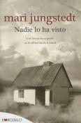 Nadie Lo Ha Visto [Spanish]