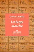 La Larga Marcha [Spanish]