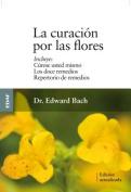 La Curacion Por las Flores [Spanish]