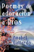 Poemas de Adoracion a Dios [Spanish]