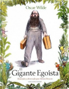 El Gigante Egoista = The Selfish Giant [Spanish]