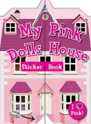 My Pink Doll's House