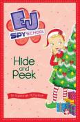 Hide and Peek (EJ Spy School)