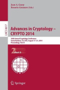 Advances in Cryptology -- Crypto 2014
