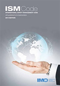 International Safety Management (ISM) Code and Guidelines on Implementation of the ISM Code