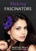 Making Fascinators