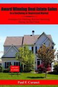 Award Winning Real Estate Sales in a Declining or Depressed Market