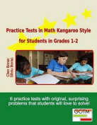 Practice Tests in Math Kangaroo Style for Students in Grades 1-2