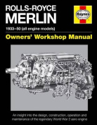 Rolls-Royce Merlin Manual - 1933-50 (All Engine Models)
