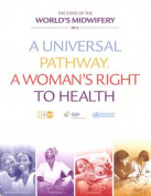 The State of the World's Midwifery 2014