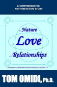 The Nature of Love and Relationships