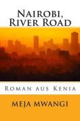 Nairobi, River Road [GER]