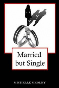 Married But Single