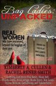 Bag Ladies: Unpacked