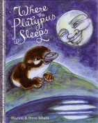 Where the Platypus Sleeps