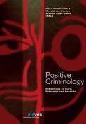 Positive Criminology [DUT]