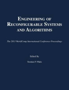 Engineering of Reconfigurable Systems and Algorithms