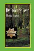 By Force or Fear
