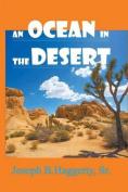 An Ocean in the Desert