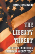 The Liberty Threat