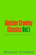 Aleister Crowley Classics Vol.1