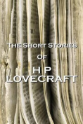 The Short Stories of HP Lovecraft, Volume 1