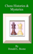 Chess Histories & Mysteries