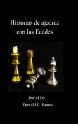 Historias de Ajedrez Con Las Edades
